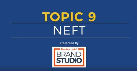 Video (Topic 9 - NEFT)