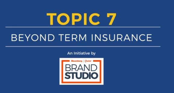 Video (Topic 7 - Beyond Term Plan)