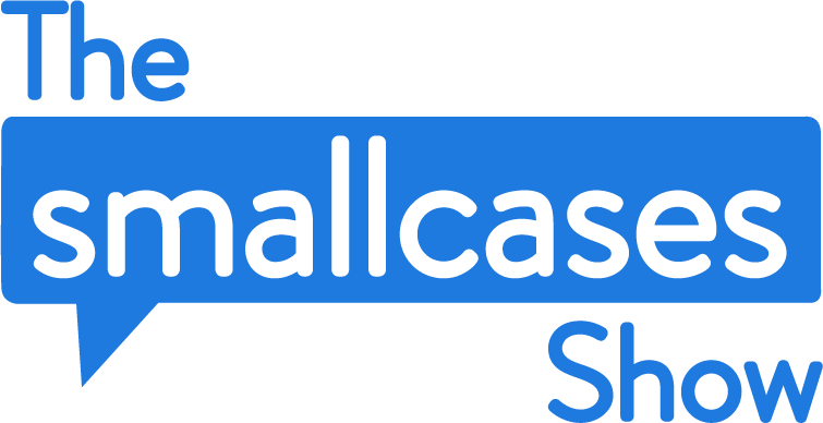 The Smallcases Show (by Smallcase)